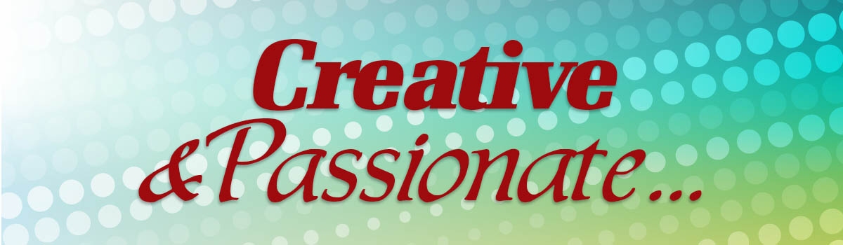 Creative and passionate